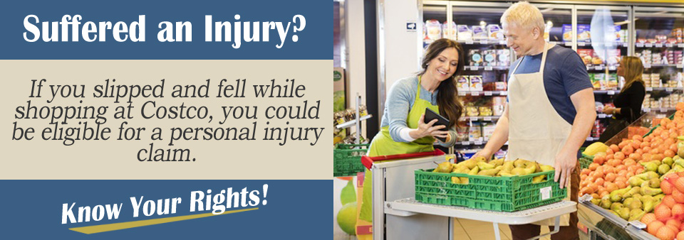 What You Need to Know if You Suffer a Slip and Fall Accident at Costco*