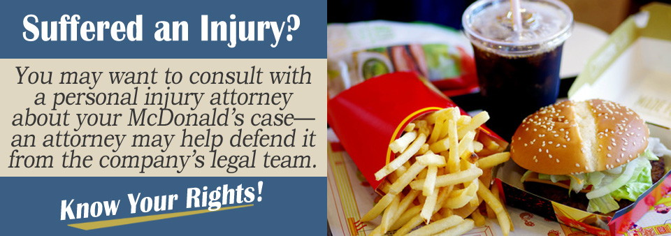 Defending Your Personal Injury Claim against McDonald's