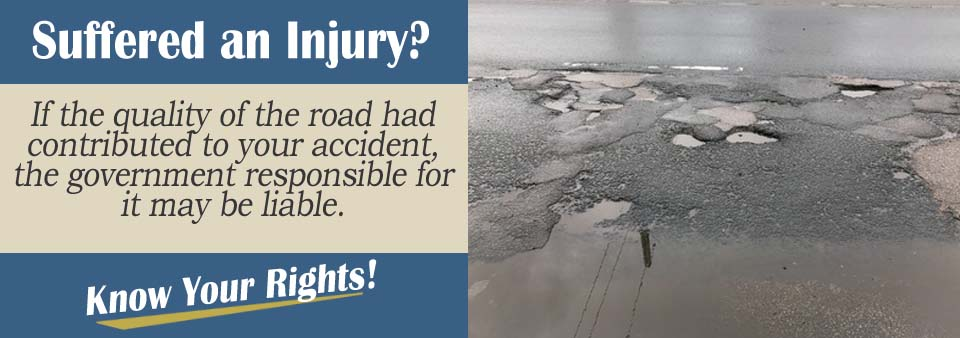 An Attorney explains how poor road conditions can alter a case.