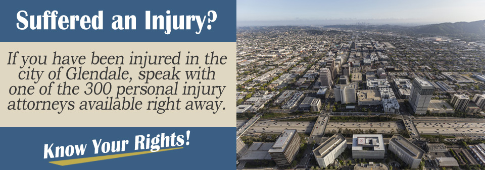 Personal Injury Attorneys in Glendale, CA