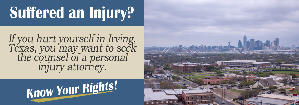 Finding a Personal Injury Attorney in Irving, Texas