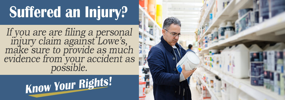 How to Prepare a Personal Injury Claim Against Lowe's*
