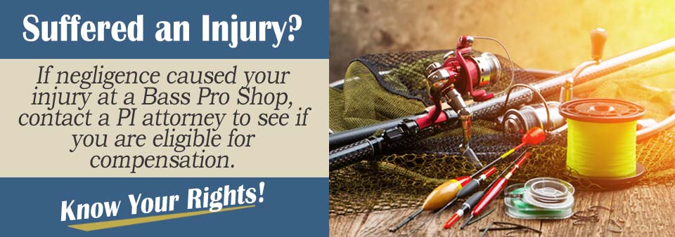 Slip and Fall Injuries in a Bass Pro Shop*