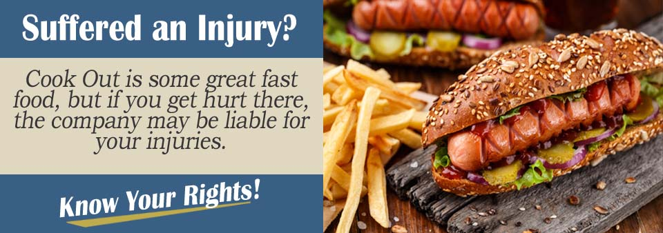 What Do I Do If I Was Injured At A Cook Out Restaurant