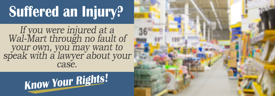 How To Prove Negligence In Your Personal Injury Case Against Wal-Mart